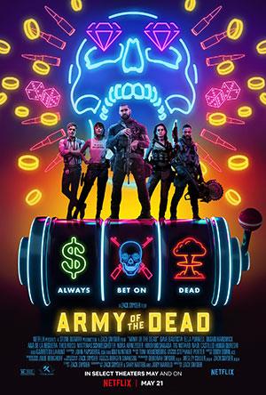 دانلود فیلم ارتش مردگان Army of the Dead